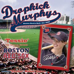 Tessie Dropkick Murphys