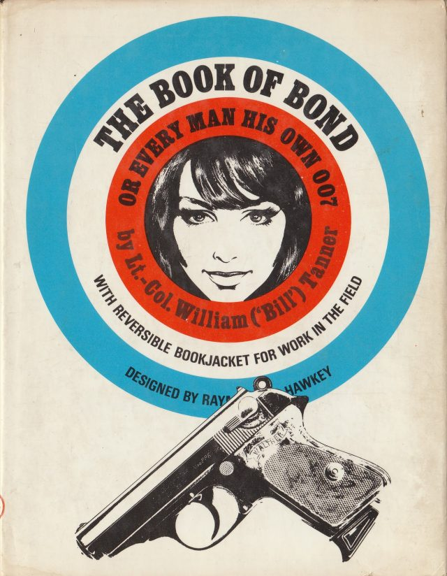 The Book of Bond Lt-Col William Bill Tanner