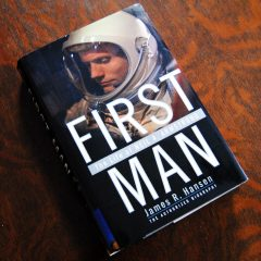 11 Mission Highlights from First Man: The Life of Neil A. Armstrong by James R. Hansen