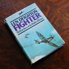 Fighter The True Story of the Battle of Britain by Len Deighton