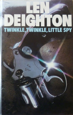 Twinkle Twinkle Little Spy by Len Deighton First Edition Book Cover