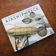 Airshipwreck by Len Deighton & Arnold Schwartzman