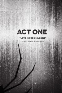 Act One Love is for Children Black Widow Forever Red