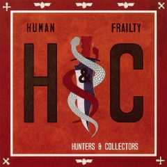 Human Frailty Hunters and Collectors
