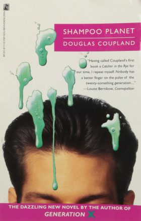 Shampoo Planet Douglas Coupland Book Cover