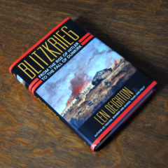 Blitzkrieg From the Rise of Hitler to the Fall of Dunkirk by Len Deighton