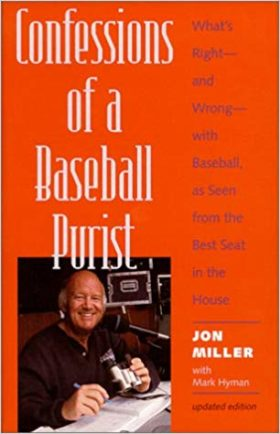 Confessions of a Baseball Purist by Jon Miller with Mark Hyman Cover