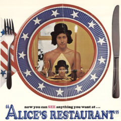 You can see anything you want at Alices Restaurant