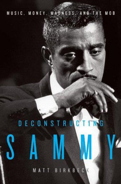 Deconstructing Sammy Matt Birkbeck