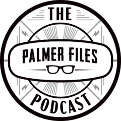 The Palmer Files Podcast