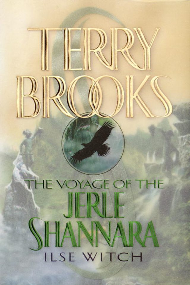 The Voyage of the Jerle Shannara Ilse Witch by Terry Brooks