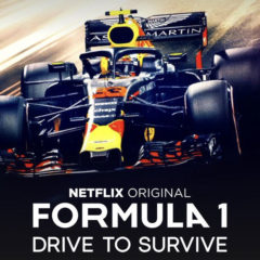 Formula 1 Drive to Survive a Netflix Original Series