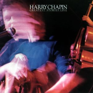 Harry Chapin - Greatest Stories Live Album Cover