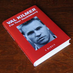 Val Kilmer Im Your Huckleberry Autobiography