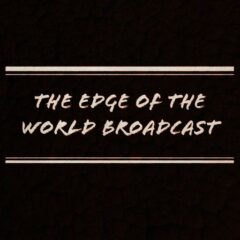 Storytelling is an Undead Art in The Edge of the World Broadcast