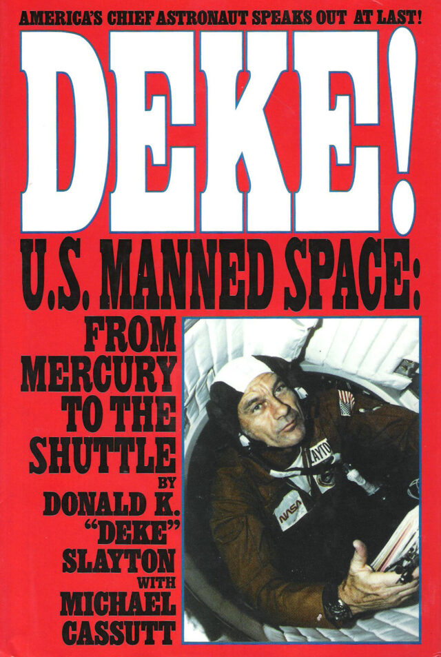 DEKE US Manned Space from Mercury to the Shuttle Book Cover