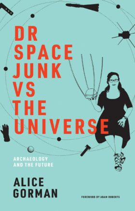 Dr Space Junk vs The Universe Book Cover