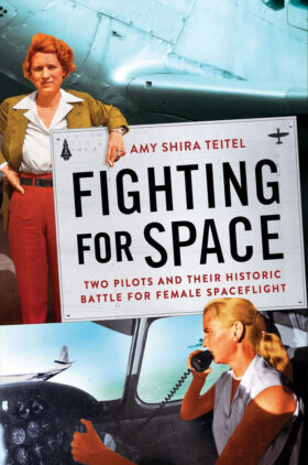 Fighting for Space Amy Shira Teitel Book Cover