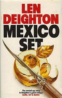 Len Deighton Mexico Set