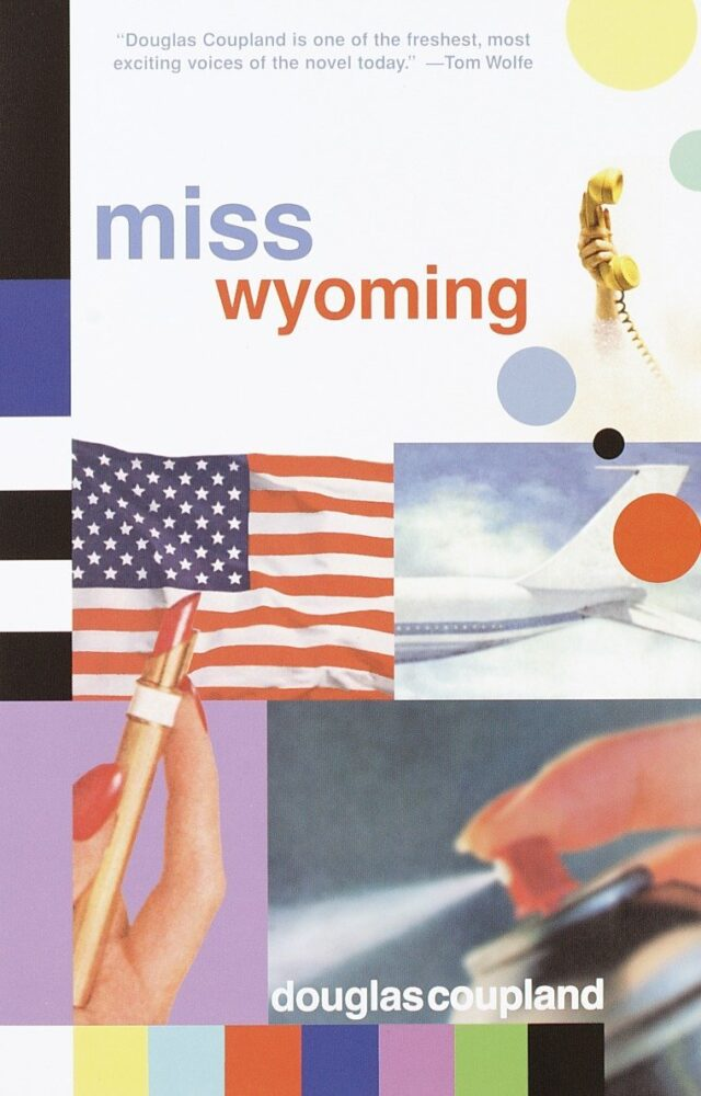 Miss Wyoming Douglas Coupland Book Cover