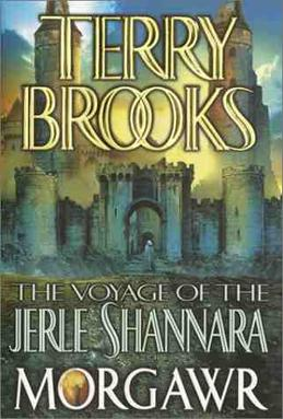 The Voyage of the Jerle Shannara Morgawr Terry Brooks