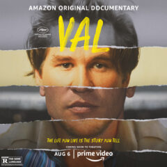 Val - Amazon Original Documentary - The Life You Live is the Story You Tell