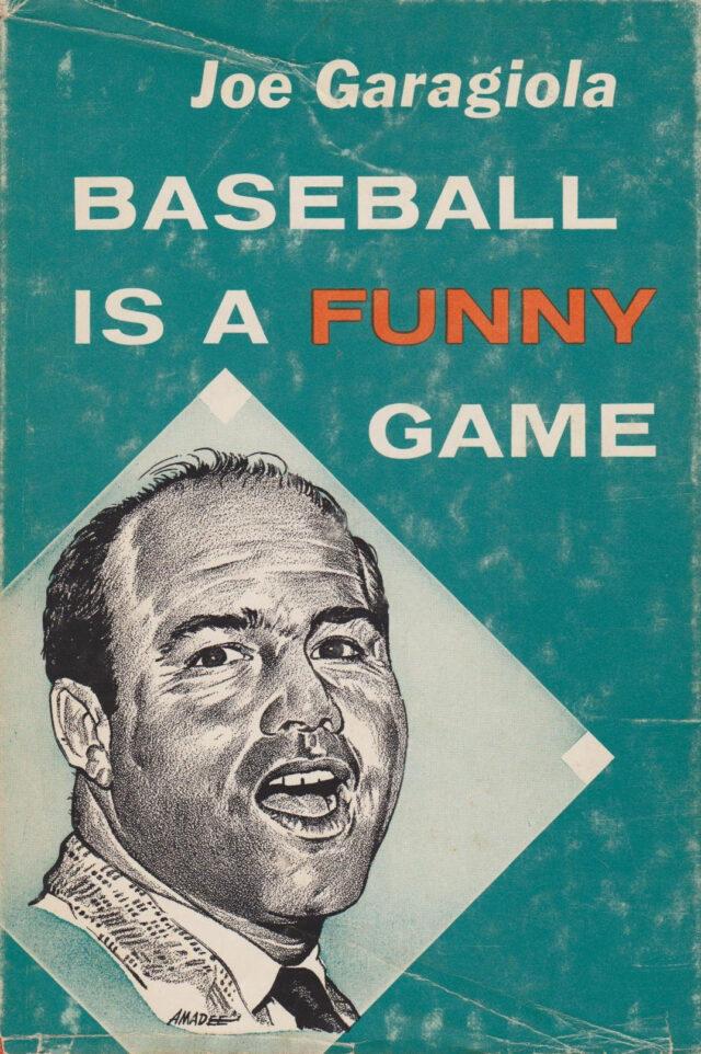 Joe Garagiola Baseball is a Funny Game book cover