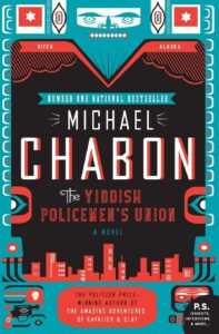 The Yiddish Policeman's Union A Novel by Michael Chabon Book Cover