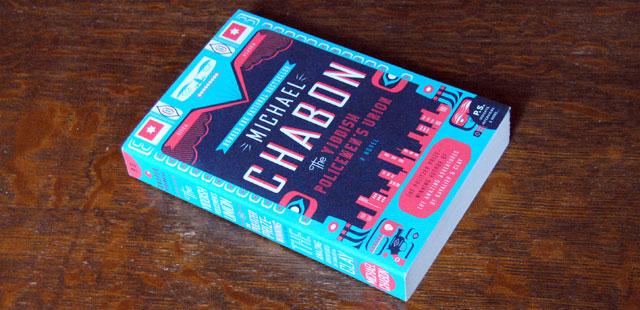 The Yiddish Policeman's Union A Novel by Michael Chabon